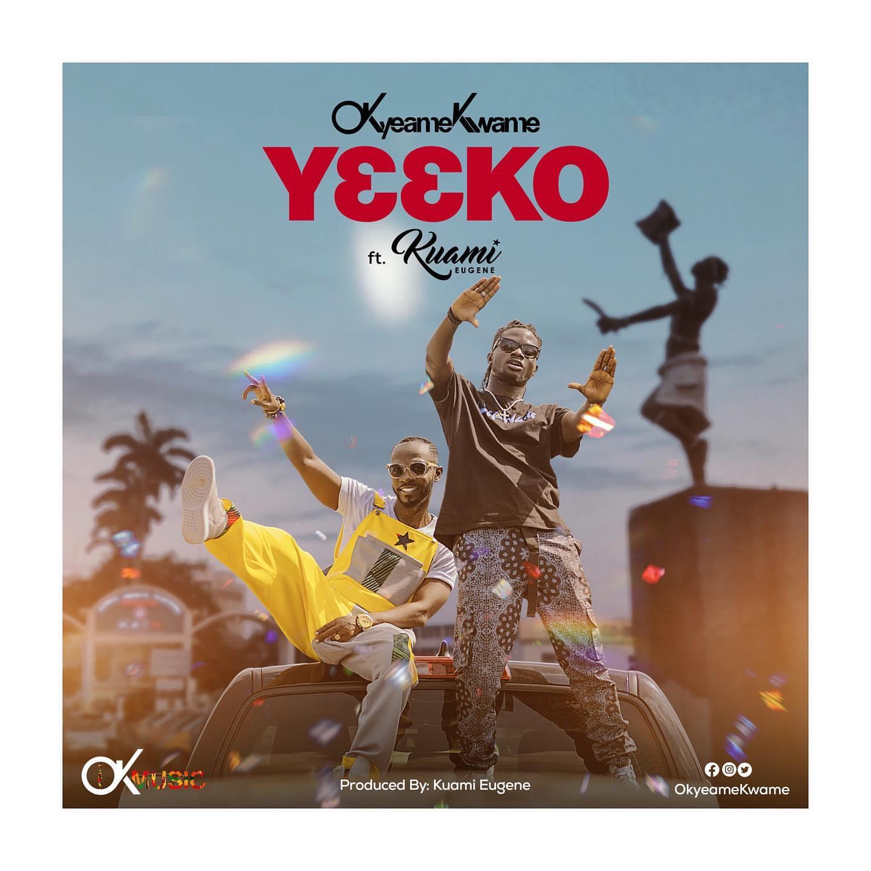 """New Music: Okyeame Kwame – """"Yeeko"""" feat. Kuami Eugene"""
